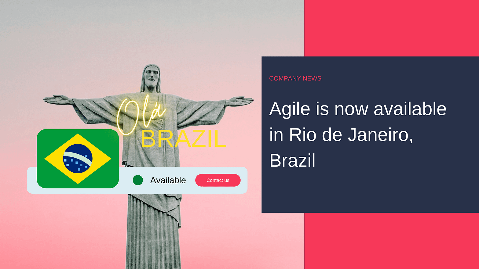 Agile is now available in Brazil