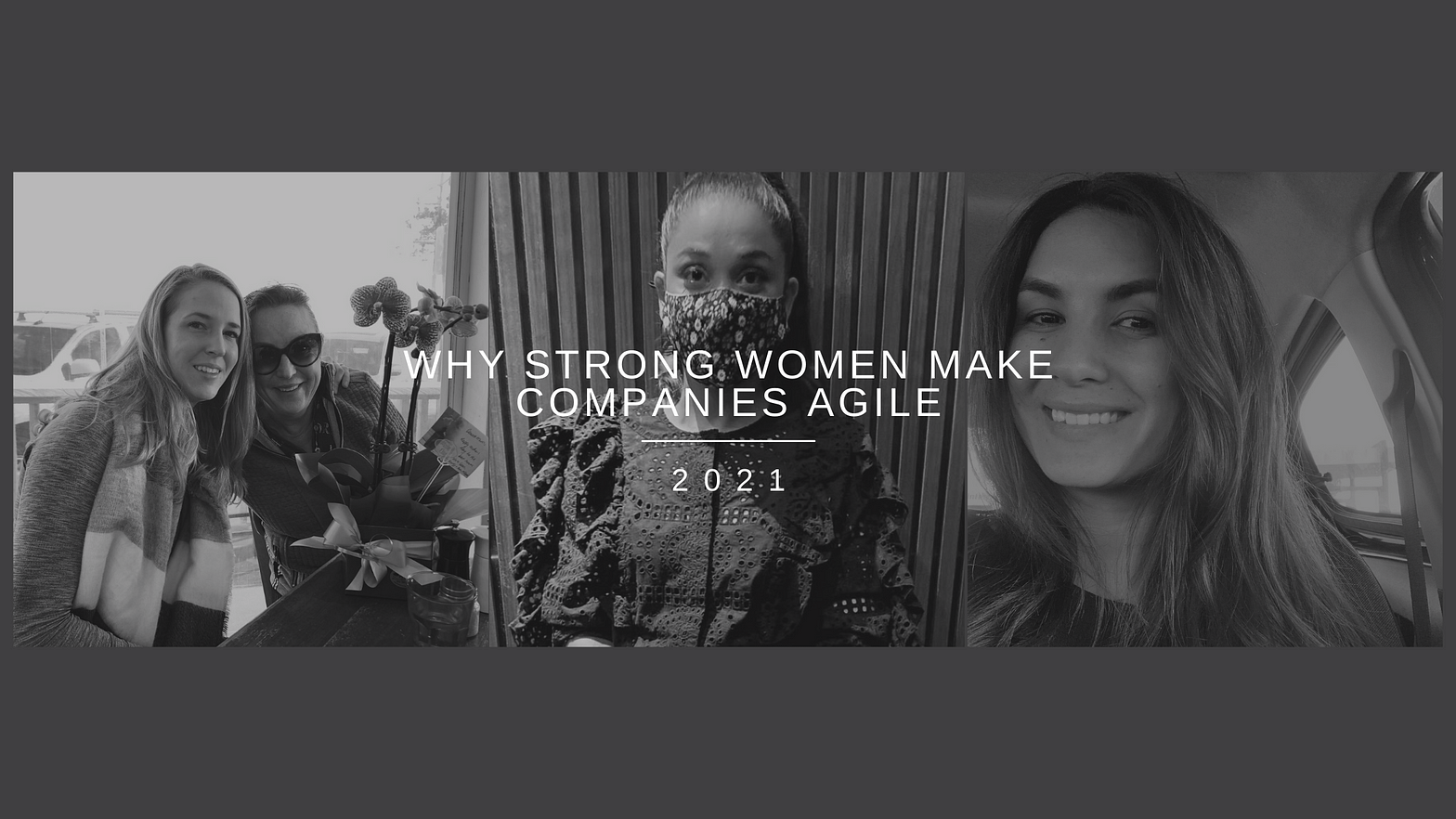 strong women making companies agile